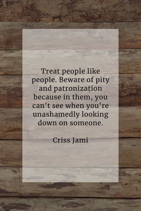Empathy quotes that'll influence you positively in life