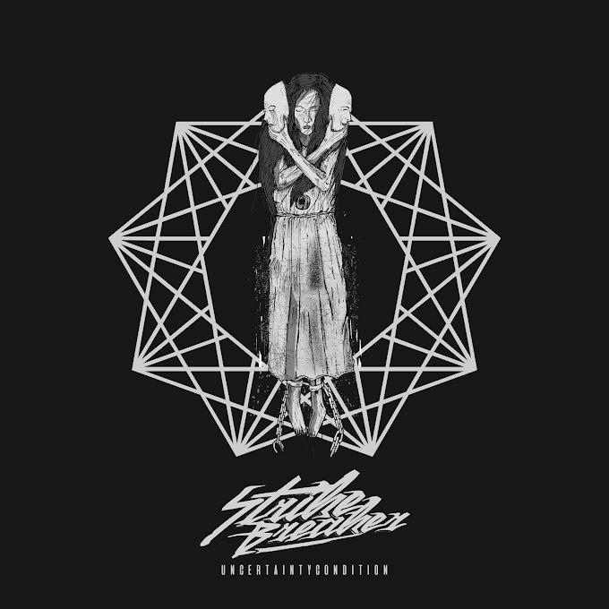 Strikebreaker - Uncertainty Condition [EP] (2018)