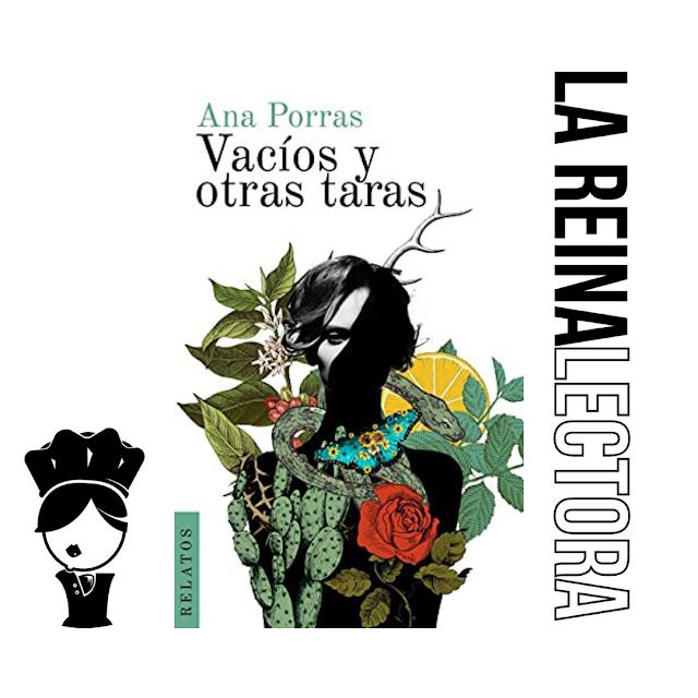 Reseña del libro «Vacíos y otras taras» de Ana Porras, relatos de mujeres de la generación bisagra.