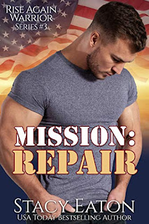 Mission: Repair (Rise Again Warrior Series Book 3) by Stacy Eaton - book promotion sites