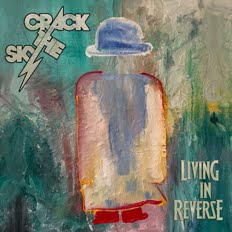 Crack the Sky's Living In Reverse