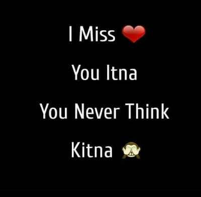 I miss you itna You never think kitna