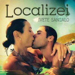 Download Música Localizei - Ivete Sangalo Mp3