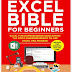 Excel Bible for Beginners: Excel for Dummies Book Containing the Most Awesome Ready to use Excel VBA Macros 2021