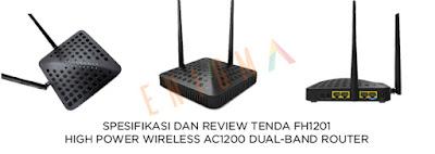 Spesifikasi dan Review Router Tenda FH1201