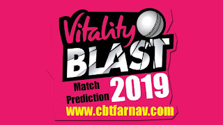 T20 Blast 2019 Yorkshire vs Derbyshire Vitality Blast Today Match Prediction