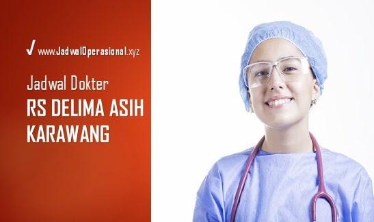 Jadwal Dokter RS Delima Asih Karawang