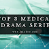 MY TOP 3 PICK FOR MEDICAL KDRAMA SERIES