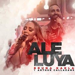 Aleluya - Bruna Karla y Arthur Callazans