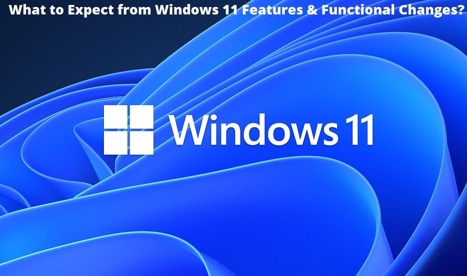 Windows 11 Features and Functions