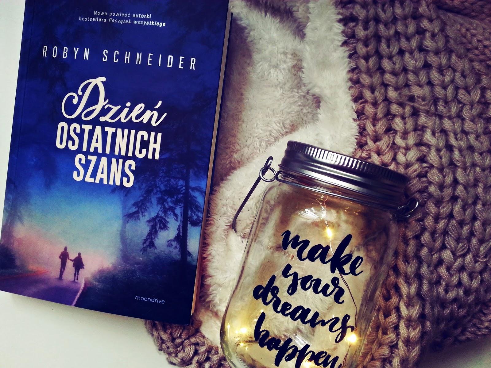Dzień ostatnich szans, Robyn Schneider, Wydawnictwo Otwarte, książka, recenzja