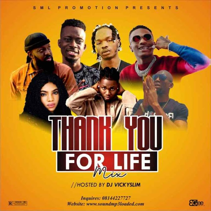 MixTape: Dj Vickyslim - Thank You For Life Special Mix
