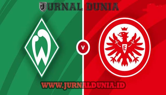 Prediksi Werder Bremen vs Eintracht Frankfurt, Sabtu 27 Februari 2021 Pukul 02.30 WIB
