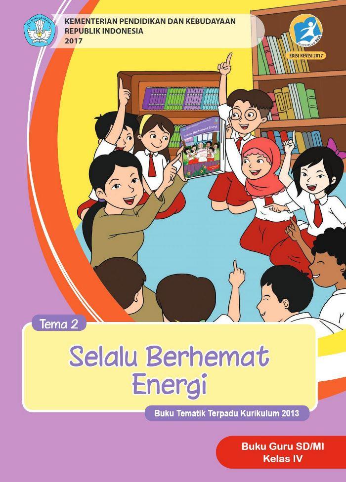 Buku Guru Tematik SD Kelas IV Tema 2 Selalu Berhemat Energi