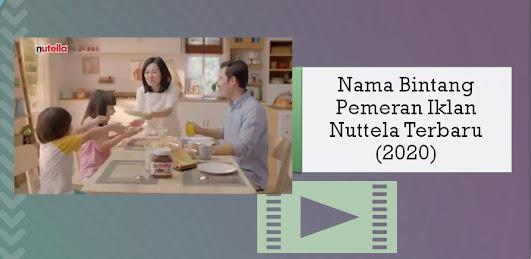 Nama Bintang Pemeran Iklan Nutella Terbaru