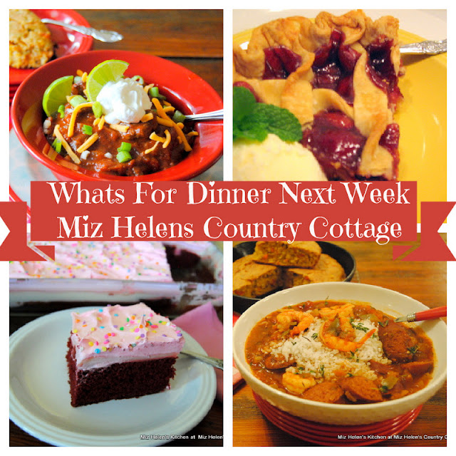 Whats For Dinner Next Week 2-7-21 at Miz Helen's Country Cottage