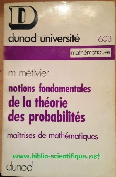 Livre : Notions fondamentales de la théorie des probabilités - par M. Métivier