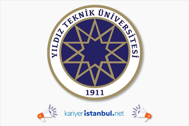 Yıldız Teknik Üniversitesi araştırma görevlisi ve öğretim görevlisi alımı yapacak. İstanbul akademik iş ilanları kariyeristanbul.net'te!