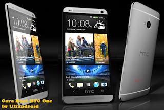 Cara Mudah Root HTC One