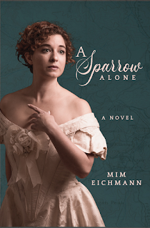 Book Spotlight: A Sparrow Alone By Mim Eichmann