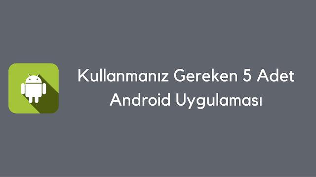 Android, Android Uygulamaları