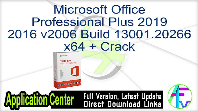 Microsoft Office Professional Plus 2019 2016 v2006 Build 13001.20266 x64 + Crack