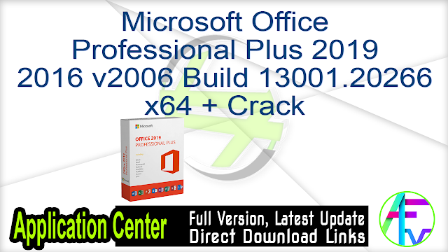 Microsoft Office Professional Plus 2019 2016 v2006 Build 13001.20266 x64 + Crack