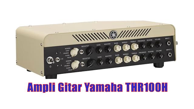 Ampli Gitar Yamaha THR100H