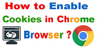 How to Enable Cookies in Chrome Browser?