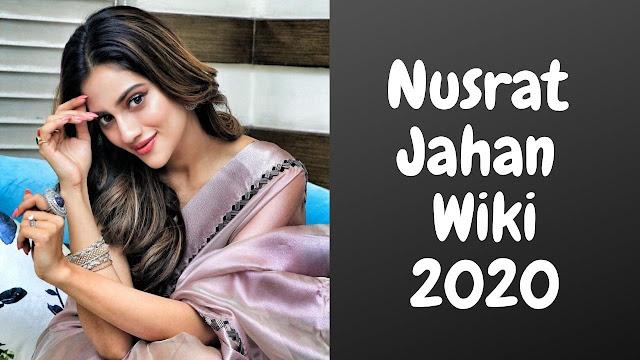 Nusrat Jahan Wiki Biography Age Family Details 2020