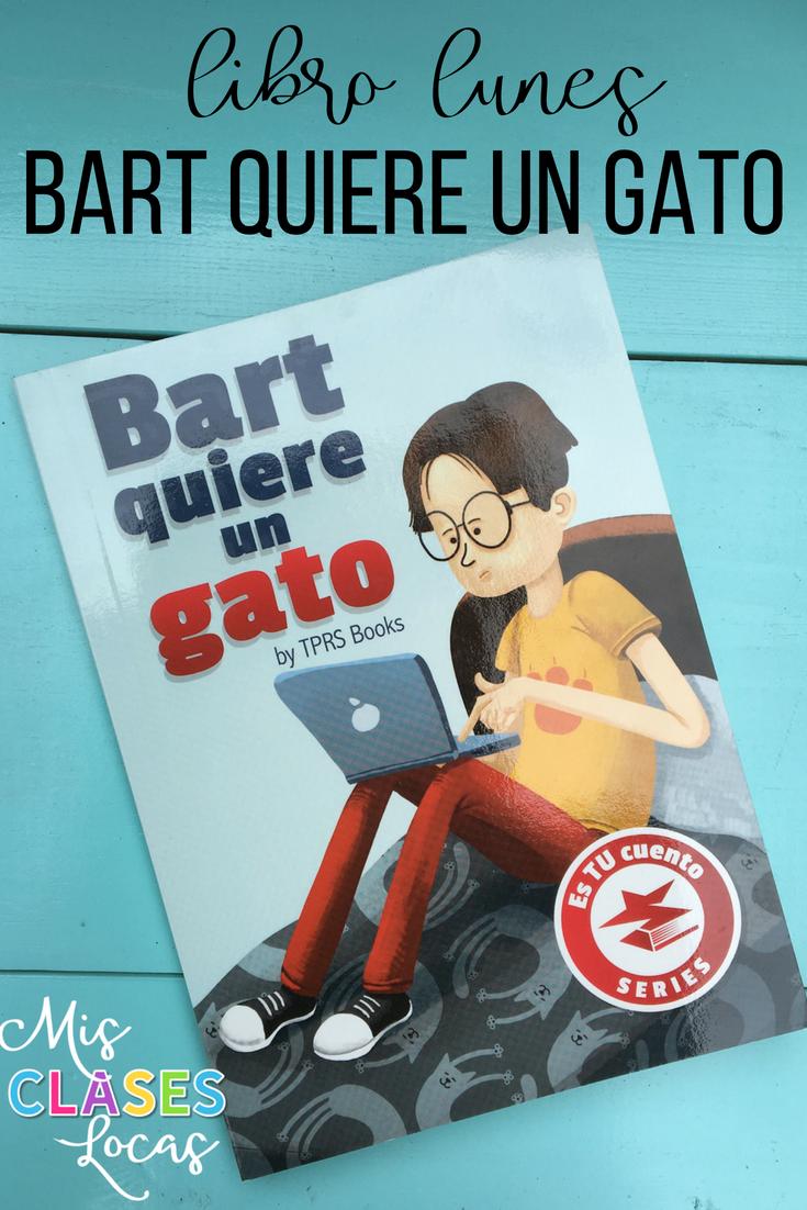 Libro lunes: Bart quiere un gato - shared by Mis Clases Locas
