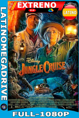 Jungle Cruise: Bienvenidos a Bordo (2021) DSNP WEB-DL Latino HD [1080P] [GoogleDrive] [Mega] DizonHD
