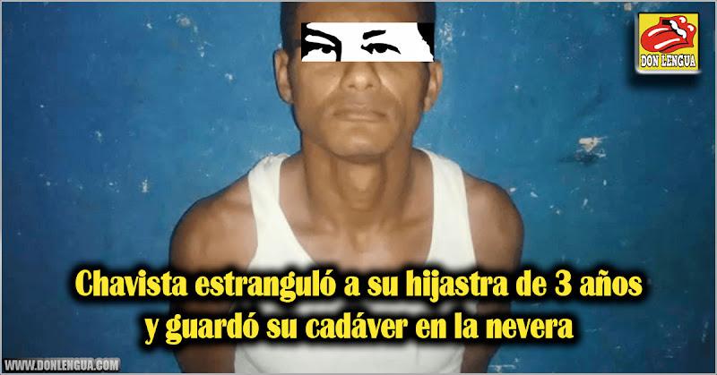 Chavista estranguló a su hijastra de 3 años y la metió en la nevera