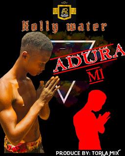 HOLLY WATER - ADURA MI