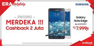EraMerdeka Promo Galaxy Note Edge Cashback Rp 2 juta