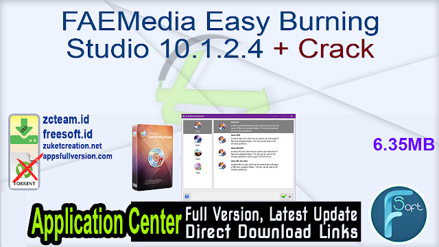 FAEMedia Easy Burning Studio 10.1.2.4 + Crack