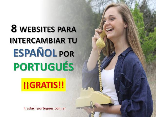 practicar portugués, aprender portugués, estudiar portugués online, intercambio de idiomas