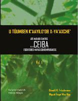 U TÚUMBEN K'AAYILD'DB X-YA'AXCHE'. Los nuevos cantos de la Ceiba, escritores mayas contemporaneos
