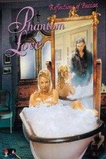 Phantom Love 2001 Watch Online