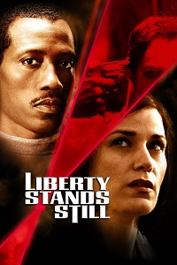 Watch Liberty Stands Still Online Free in HD