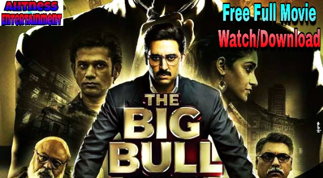The Big Bull (2021) - Full Bollywood Movie Watch | Download