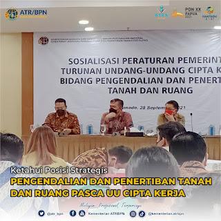 Ketahui Posisi Strategis Pengendalian dan Penertiban Tanah dan Ruang Pasca UU Cipta Kerja