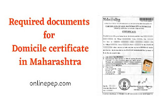 Documents required for Domicile certificate