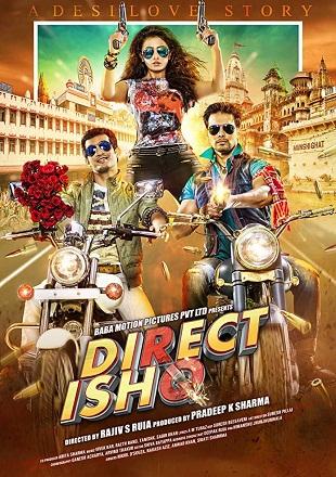 Direct Ishq 2016 Full Hindi Movie Download DVDRip 480p 300Mb