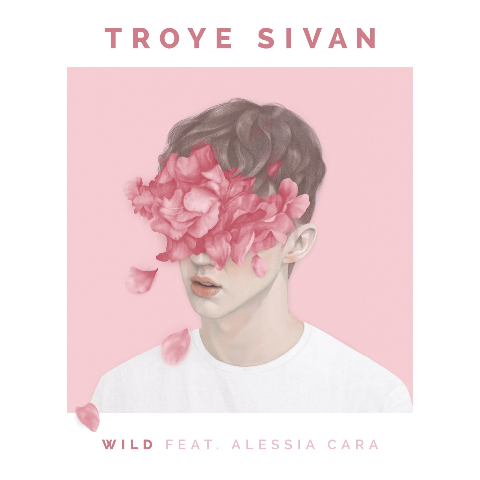 Troye Sivan - WILD (feat. Alessia Cara) - Single  Cover