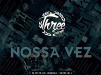 Three Seven - Nossa Vez (Rap) [Download]