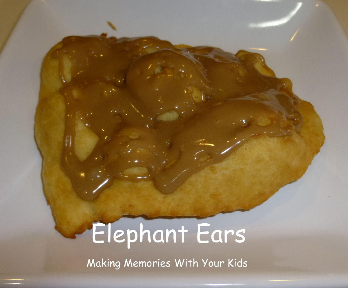 Elephant Ears Or County Fair Fried Dough Making Memories With