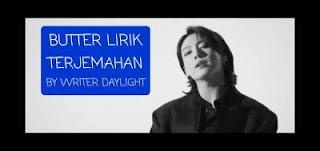 Lirik Terjemahan Lagu BTS Butter Serta Maknanya!!!