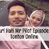 Suri Hati Mr Pilot Episode 2 (Episode 1 - 16)