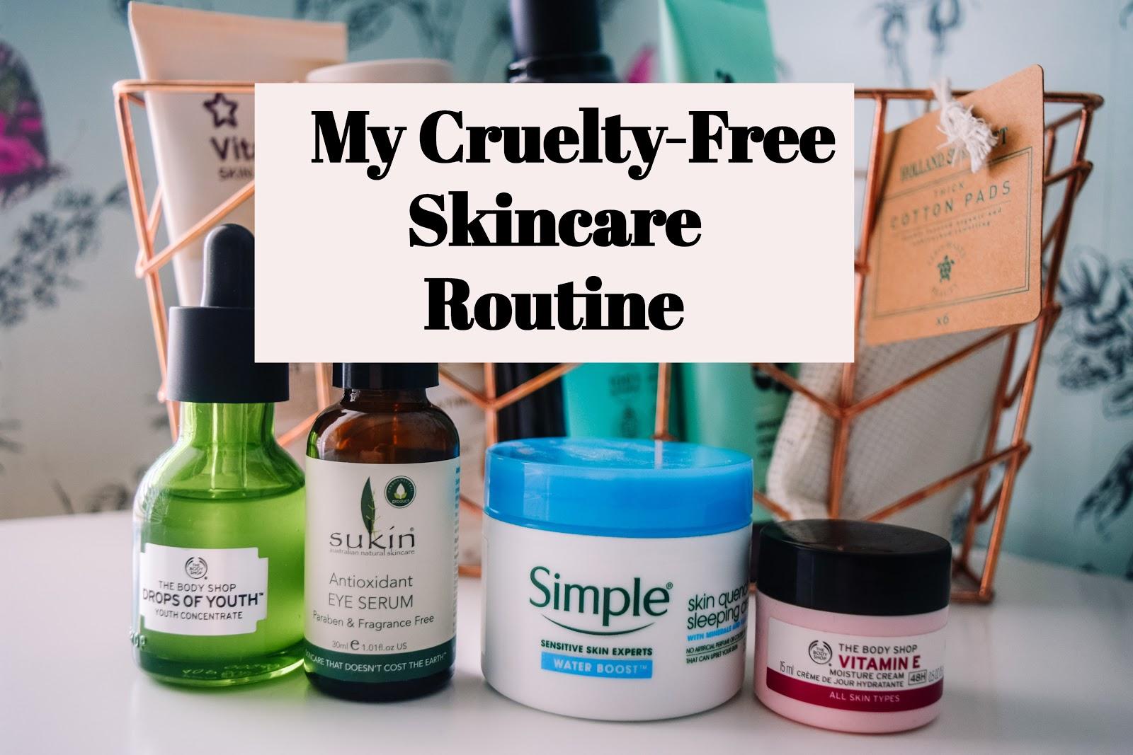 Cruelty-Free Skincare Routine